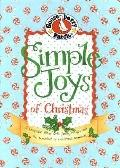 Simple Joys of Christmas: A Keepsake Filled with Family Recipes and the Sweetest of Christma...