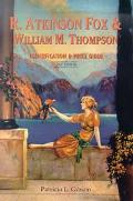R. Atkinson Fox & William M. Thompson Identification & Price Guide