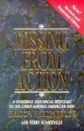 Missing from Action: A Powerful Historical Response to the Crisis among American Men - Weldo...