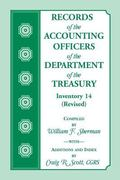 Records of the Accounting Officers of the Department of the Treasury : Inventory 14 (Revised)