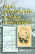 Your Affectionate Brother Letters of a Confederate Soldier