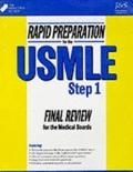 Rapid Preparation for the Usmle Step 1 Final Review for the Medical Board