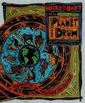 Planet Drum A Celebration of Percussion and Rhythm