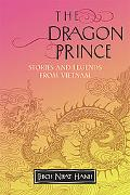 Dragon Prince Stories and Legends from Vietnam