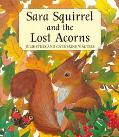Sara Squirrel and the Lost Acorns