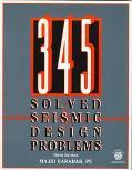 345 Solved Seismic Design Problems - Majid Baradar - Paperback - 3RD