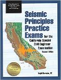 Seismic Principles Practice Exams for the California Special Civil Engineer Examination