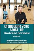 Engineering Your Start-Up A Guide for the High-Tech Entrepreneur