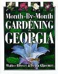 Month-By-Month Gardening in Georgia
