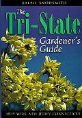 Tri-State Gardener's Guide New York, New Jersey, Connecticut