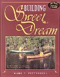 Building Sweet Dream An Ultralight Solo Canoe for Single & Double Paddle