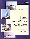 Marine Reinforced Plastics Construction Manufacture & Repair