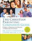 The Christian Parenting Companion Guide - Putting 50 Strategies into Practice to Strengthen ...