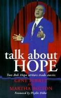 Talk About Hope Two Bob Hope Writers Trade Stories