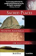 Sacred Places North America: 108 Destinations