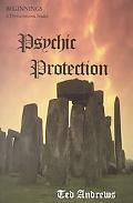 Psychic Protection Beginnings
