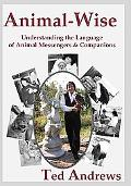Animal-wise: Understanding the Language of Animal Messengers and Companions (10th Anniversar...