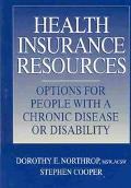 Health Insurance Resource Manual Options for People With Chronic Disease and Disability