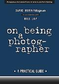 On Being a Photographer A Practical Guide