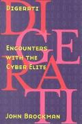 Digerati Encounters With the Cyber Elite