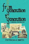 From Generation to Generation: A Manual for Healing, Vol. 199