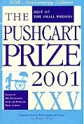 The Pushcart Prize XXV: Best of the Small Presses 2001