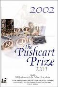 Pushcart Prize Xxvi Best of the Small Presses 2002