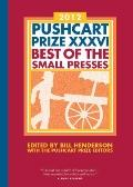 Pushcart Prize XXXVI : Best of the Small Presses