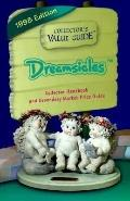 Dreamsicles, 1998 Collector's Value Guide - Collectors Publishing Co