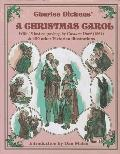 Charles Dickens' a Christmas Carol: With 45 Lost Gustave Dore Engravings and 100 Other Victo...