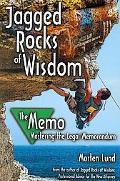 Jagged Rocks of Wisdom--The Memo: Mastering the Legal Memorandum