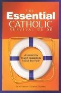Essential Catholic Survival Guide - Catholic Answers - Paperback