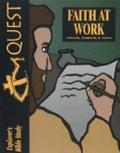 Quest - Faith at Work: Romans, Galatians, and James