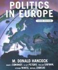 Politics in Europe An Introduction to the Politics of the United Kingdom, France, Germany, I...