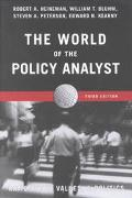World of the Policy Analyst Rationality, Values & Politics