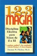 1-2-3 Magia :Diciplina Efectiva Para Ninos De 2 A 12 / 1-2-3 Magic :Effective Discipline for...