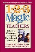 1-2-3 Magic For Teachers Effective Classroom Discipline Pre-k Through Grade 8