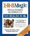 1-2-3 Magic Workbook : Effective Discipline for Children 2-12