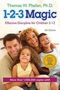 1-2-3 Magic : Effective Discipline for Children 2�12
