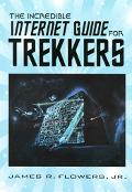 Incredible Internet Guide for Trekkers The Complete Guide to Eberything Star Trek Online