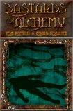 Bastards of Alchemy