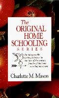The Original Homeschooling Series