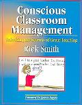 Conscious Classroom Management Unlocking The Secrets Of Great Teaching