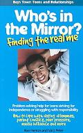 Who's in the Mirror? Finding the Real Me