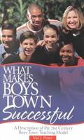What Makes Boys Town Successful A Description of the 21st Century Boys Town Teaching Model