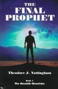 Final Prophet: The Messiah Chronicles