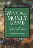 Winning the Money Game: No-Nonsense Answers for You and Your Money