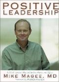 Positive Leadership A Moral Survival Manual For The Home