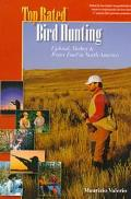 Top Rated Bird Hunting Upland, Turkey & Water Fowl in North America
