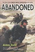 Abandoned The Story of the Greely Arctic Expedition, 1881-1884